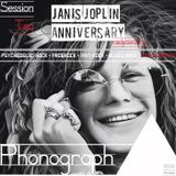 Phonograph • Session Ten - Janis Anniversary [Live from Heaven]