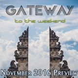 GATEWAY (to the weekend): November 2016 Preview
