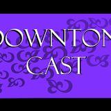 DowntonCast--Episode 1