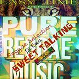 SWEET TALKING :PURE REGGAE MUSIC