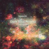 Dark Soul Project Presents Synestesia Radio Show Episode 002