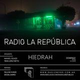 La República episodio XC - HIEDRAH