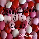DJ Mighty - Groovalicious Love Candy