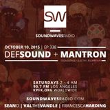 Episode 338 - Def Sound & DJ Mantron - October 10, 2015