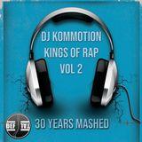 Dj Kommotion - Kings Of Rap Vol 2 Mixtape (30 years of rap mashed)