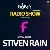 Fosfor Radio EP1 - SunnyFish x Stiven Rain