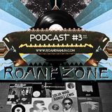 Roane Zone Podcast #3 (03-2014)