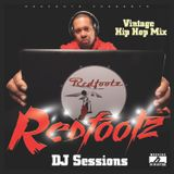 Redfootz DJ Sessions - Vintage Hip Hop Mix