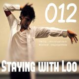 Staying with Loo 012