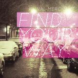 Kunal Merchant - Find Your Way 005 - 04.02.13