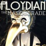 Floydian - The Masquerade