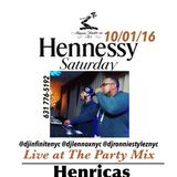 10/01/16 Hennessy Saturday At  Hennricas Lounge Live Party