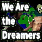 We Are The Dreamers - Radioshow Episode Fearthteen - Earth Day / Firth Day