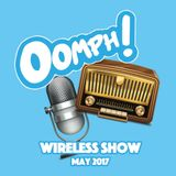 Oomph! Wireless Show - May 2017 - Week 4