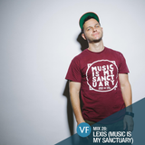 VF Mix 28: Lexis (Music Is My Sanctuary)