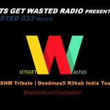 Wasted 033 - MARCH