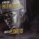 DJ I Rock Jesus Presents This Is My House 7 ( Guest DJ Plsweets )