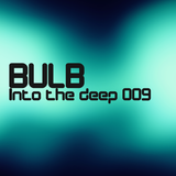 Bulb - Into the deep 009