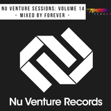 Nu Venture Sessions: Volume 14 - Mixed by Forever Heaven [FREE DOWNLOAD!]