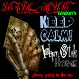 KEEP CALM & PRESS PLAY! - HYPNOTIC HOUSE