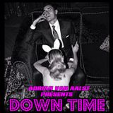 Down Time (Make Me A Star Mix)