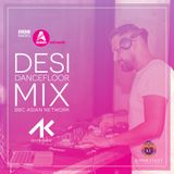 July '19 BBC Asian Network - Desi Dancefloor Mix (Live Mix)