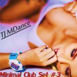 Minimal Club Set #3