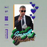 """Smutlee Presents """"Smooth Bastard No.7"""""""