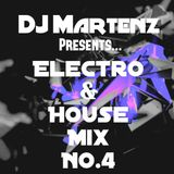 Electro & House Mix NO.4 By Martenz