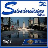 Salvadoreñisimo Mix Vol 1 By Dj Rivera Ft Chamba Dj I.R.