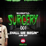 Surgery 001: Shall We Begin