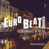 Eurobeat Classics 2 (Retro Nights in Milan)
