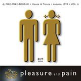 Pleasure and pain! Vol 6 - Part One - 1999