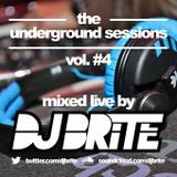 DJ Brite - The Underground Sessions #Vol. 4