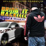 DJ DAN STEELS BRING IT BACK MIX VOL 1