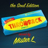 THE THROWBACK PARTY  - THE SOUL EDITION