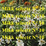 Mikk selects Nº 10
