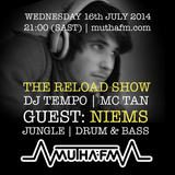 The Reload Show: Wednesday 16th July - muthafm.com