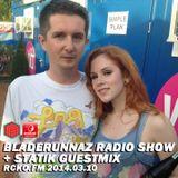 Bladerunnaz Radio Show w/ STATIK + Mentalien @ RCKO.FM 2014.03.10