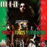 M.I.A. & Diplo - Piracy Funds Terrorism Vol. 1 (2004)
