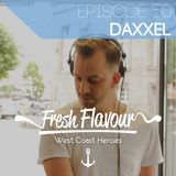 FRESH FLAVOUR PODCAST #050 - DAXXEL