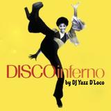 Disco Inferno by Dj Yazz D'loco