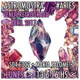 #S04E02 #ARIES - Venus Retrógrada + MARÍA SALOMÉ + Girl Power + #Horóscopo