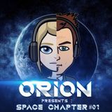 Orion - Space Chapter #01