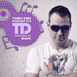 Tomas Drex PODCAST 052 - guestmix by Miquel
