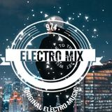Electro mix 974 session mix 210 EDM, Electro House
