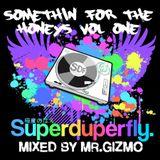 Somethin' For The Honeys Volume One - 90s R&B