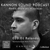 Kannon sound podcast 020: DJ Rolando
