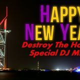 New Year Destroy The House edit - The Best In The End