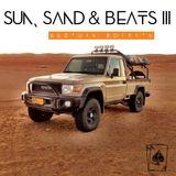 Sun, Sand & Beats III (Bedouin Edition)